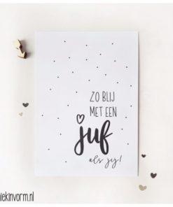 bedankt juf, einde schooljaar, kaart, cadeautje voor de juf, zo blij met een juf als jij, miekinvorm, wonderzolder.nl